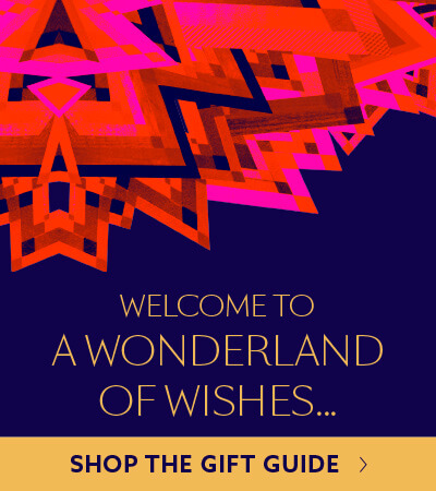 WELCOME TO A WONDERLAND OF WISHES | SHOP THE GIFT GUIDE